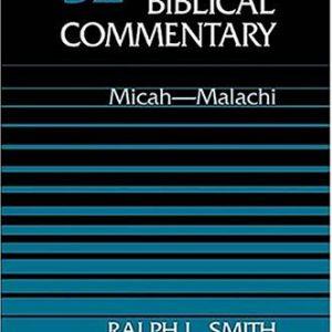 Micah-Malachi-Word-Biblical-Commentary-Vol-32-0