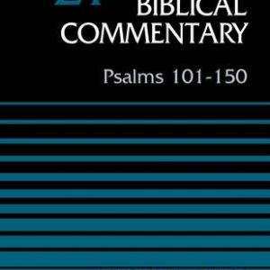 Psalms-101-150-Volume-21-Revised-Edition-Word-Biblical-Commentary-0