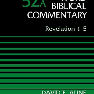 Revelation-1-5-Volume-52A-Word-Biblical-Commentary-0