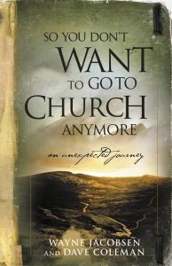 So You Don't Want To Go To Church Anymore book cover