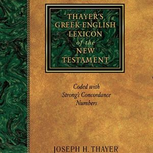 Thayers-Greek-English-Lexicon-of-the-New-Testament-Coded-with-Strongs-Concordance-Numbers-0