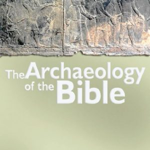 The-Archaeology-of-the-Bible-0