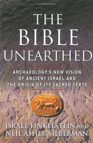 The-Bible-Unearthed-Archaeologys-New-Vision-of-Ancient-Israel-and-the-Origin-of-Its-Sacred-Texts-0