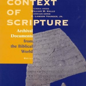 The-Context-of-Scripture-Archival-Documents-from-the-Biblical-World-Context-of-Scripture-vol-3-0