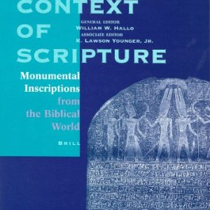 The-Context-of-Scripture-Monumental-Inscriptions-from-the-Biblical-World-0