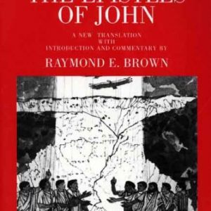 The-Epistles-of-John-The-Anchor-Yale-Bible-Commentaries-0