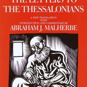 The-Letters-to-the-Thessalonians-A-New-Translation-with-Introduction-and-Commentary-Anchor-Yale-Bible-Commentaries-0