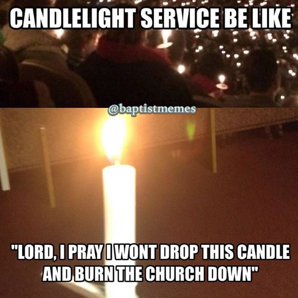 When you have a candle light service