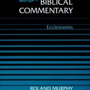 Word-Biblical-Commentary-Vol-23A-Ecclesiastes-0
