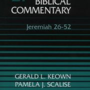 Word-Biblical-Commentary-Vol-27-Jeremiah-26-52-keownscalisesmothers-435pp-0