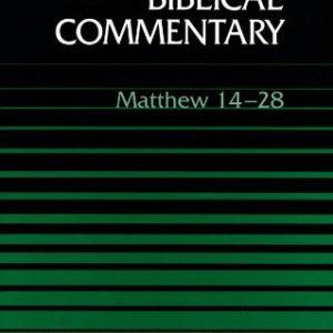 Word-Biblical-Commentary-Vol-33b-Matthew-14-28-0