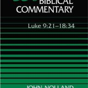 Word-Biblical-Commentary-Vol-35b-Luke-921-1834-nolland-501pp-0