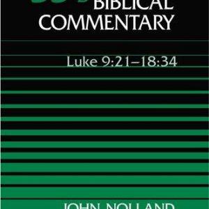 Word-Biblical-Commentary-Vol-35b-Luke-921-1834-nolland-501pp-0