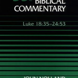 Word-Biblical-Commentary-Vol-35c-Luke-1835-2453-nolland-460pp-0