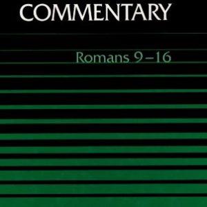 Word-Biblical-Commentary-Vol-38B-Romans-9-16-0