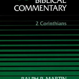Word-Biblical-Commentary-Vol-40-2-Corinthians-martin-591pp-0