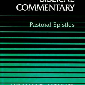 Word-Biblical-Commentary-Vol-46-Pastoral-Epistles-0