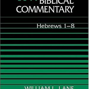 Word-Biblical-Commentary-Vol-47a-Hebrews-1-8-0