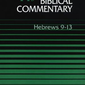 Word-Biblical-Commentary-Vol-47b-Hebrews-9-13-0