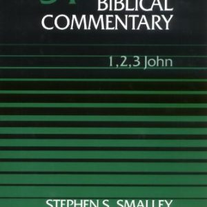 Word-Biblical-Commentary-Vol-51-123-John-0