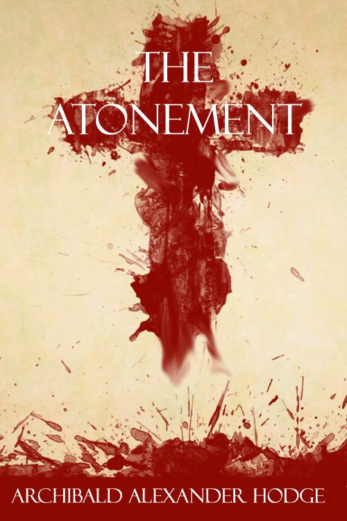 Atonement by Archibald Alexander Hodge Book Cover