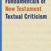 Fundamentals-of-New-Testament-Textual-Criticism-0