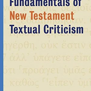 Fundamentals-of-New-Testament-Textual-Criticism-0