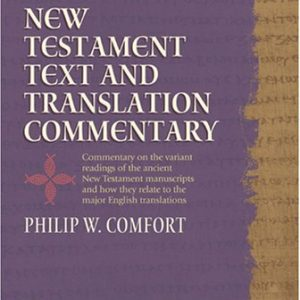 New-Testament-Text-and-Translation-Commentary-NLT-TextTrans-Comm-0