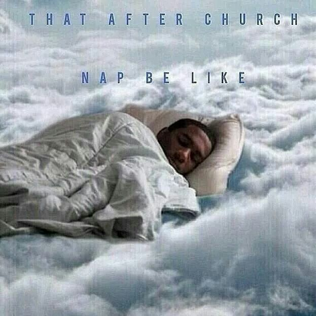 When you get to take a nap after church