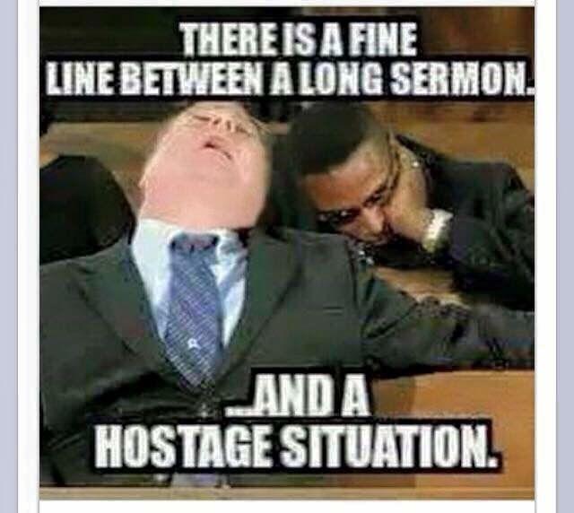 Sermon or hostage situation meme