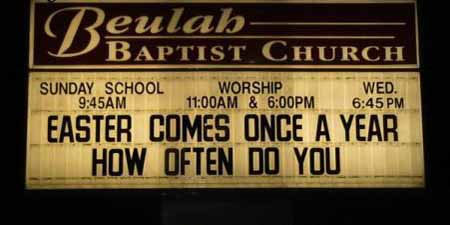 How often do you come church sign