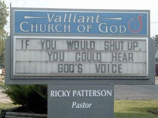 If you would shut up church sign