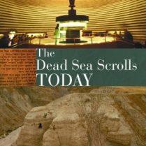 The-Dead-Sea-Scrolls-Today-rev-ed-0