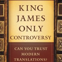 The-King-James-Only-Controversy-Can-You-Trust-Modern-Translations-0