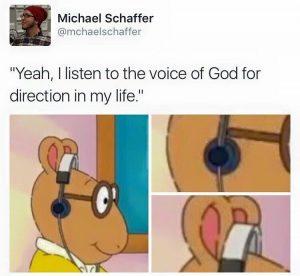 Yea I listen to God meme