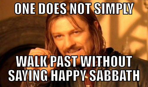 happy sabbath meme