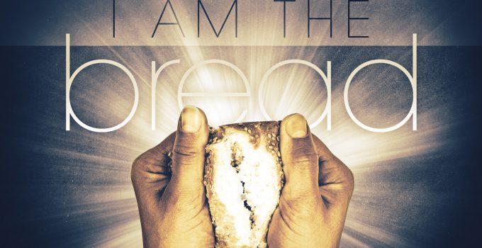 i-am-the-bread-of-life-john-6