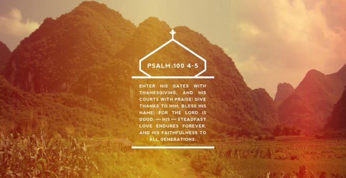 psalm-100:4-5