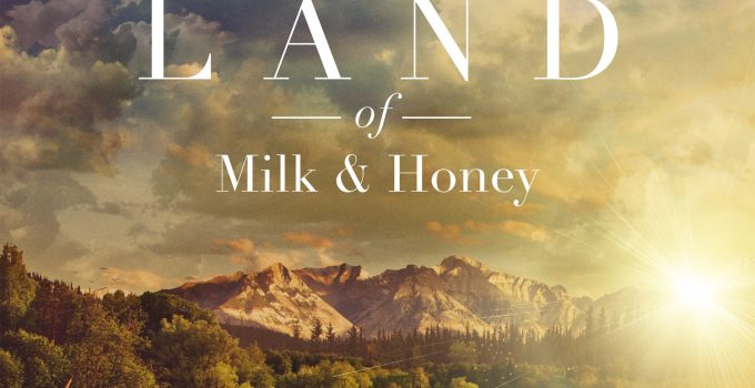 the-land-of-milk-and-honey