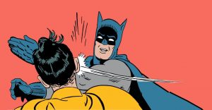 batman-slapping-robin-meme-blank