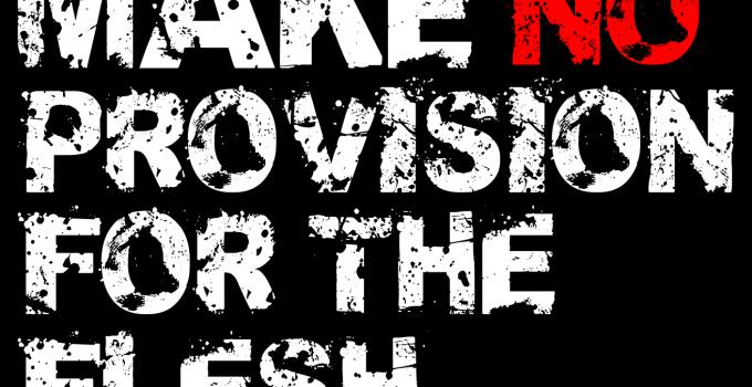 make-no-provision-for-the-flesh-romans