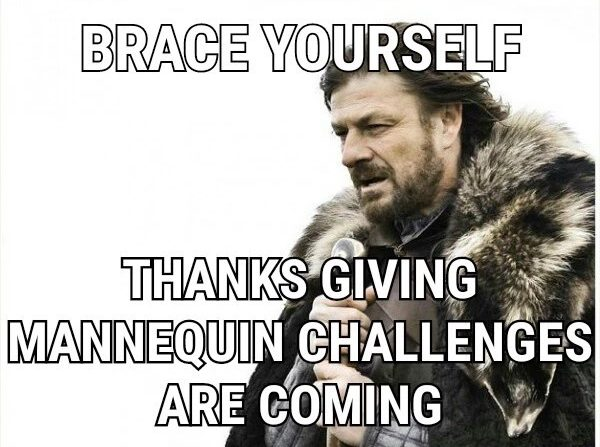 thanksgiving-mannequin-challenges-are-coming