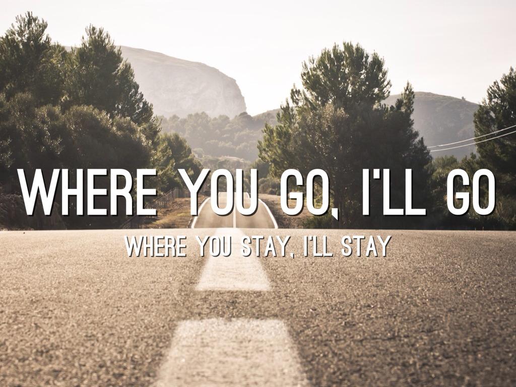 where-you-go-i-will-go-ruth