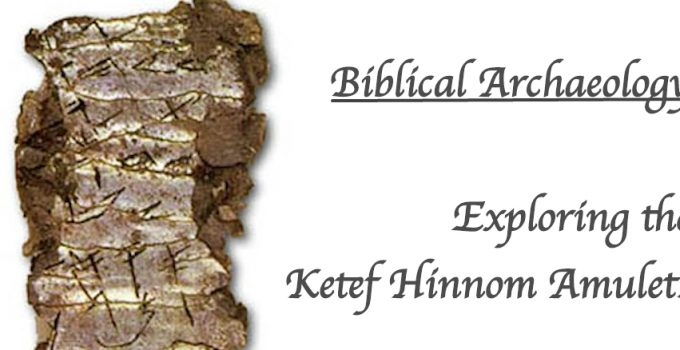 exploring-the-kitef-hinnom-scrolls