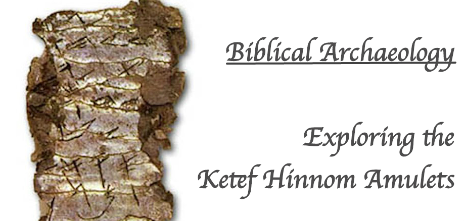 exploring-the-kitef-hinnom-scrolls