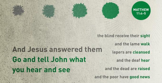 Matthew 11:4-5