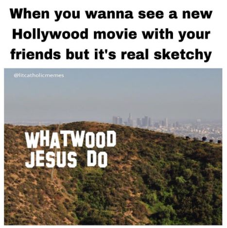 Sketchy movies litcatholicmemes