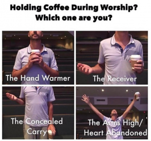 Coffee during worship meme