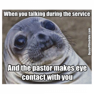 Eye contact with the pastor meme