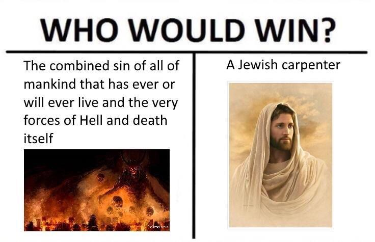 Who would win Jesus or sin meme